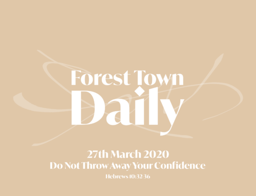 Forest Town Daily – Do Not Throw Away Your Confidence