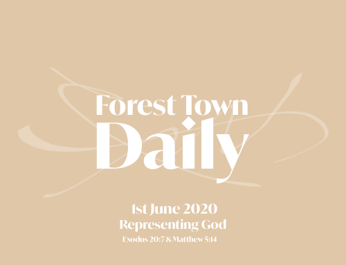Forest Town Daily – Representing God
