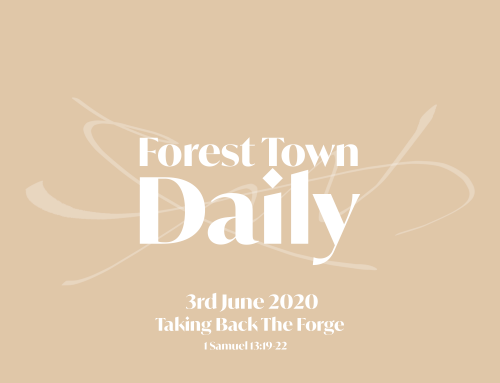 Forest Town Daily – Taking Back The Forge