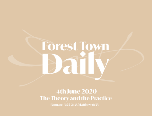 Forest Town Daily – The Theory and the Practice
