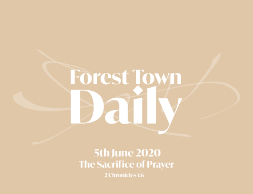 Forest Town Daily – The Sacrifice of Prayer